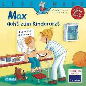 Max geht zum Kinderarzt de Christian Tielmann
