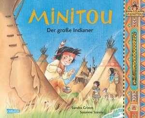 Minitou: Der grosse Indianer