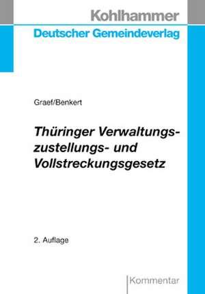 Thueringer Verwaltungszustellungs- und Vollstreckungsgesetz
