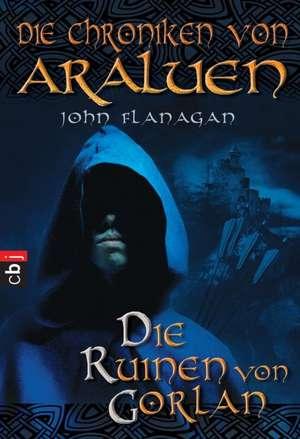 Die Chroniken von Araluen 01. Die Ruinen von Gorlan