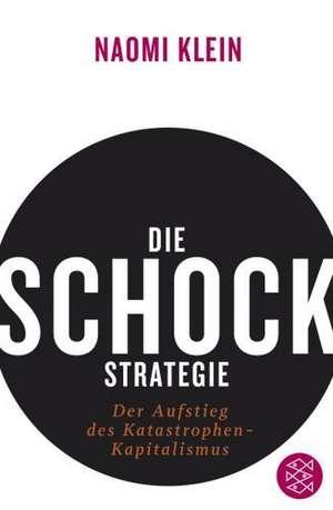 Die Schock-Strategie de Naomi Klein