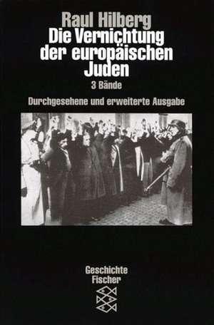 Die Vernichtung der europaeischen Juden