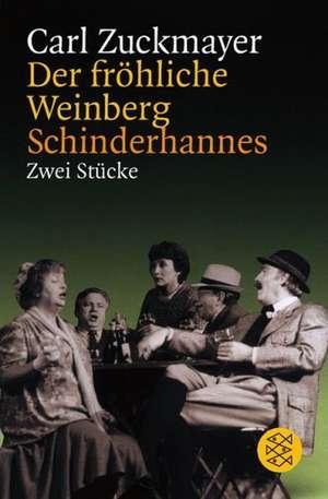 Der froehliche Weinberg / Schinderhannes