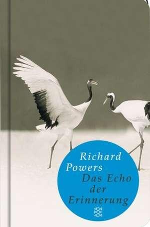 Das Echo der Erinnerung de Richard Powers
