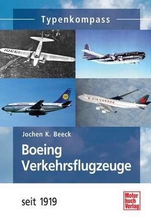 Boeing-Verkehrsflugzeuge de Jochen K. Beeck