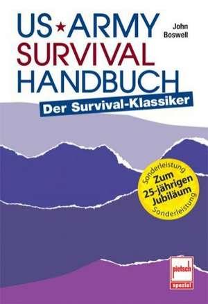 US Army Survival Handbuch de John Boswell