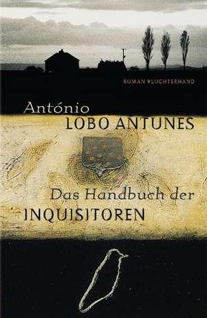 Das Handbuch der Inquisitoren de António Lobo Antunes