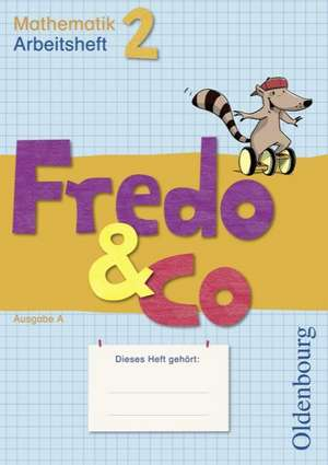 Fredo & Co A 2. Arbeitsheft