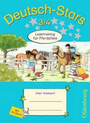 Deutsch-Stars 3./4. Schuljahr. Lesetraining fuer Pferdefans
