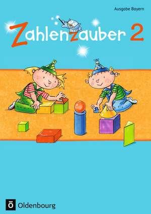 Zahlenzauber 2 Ausgabe S Schuelerbuch Bayern