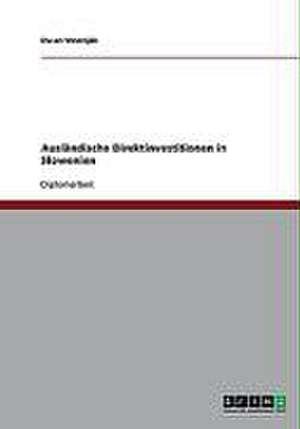 Ausländische Direktinvestitionen in Slowenien de Du¿an Vesenjak