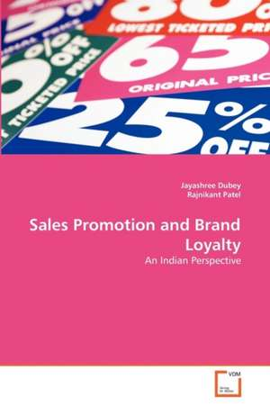 Sales Promotion and Brand Loyalty de  Dubey Jayashree