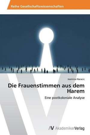 Die Frauenstimmen aus dem Harem de Haracic Jasmina