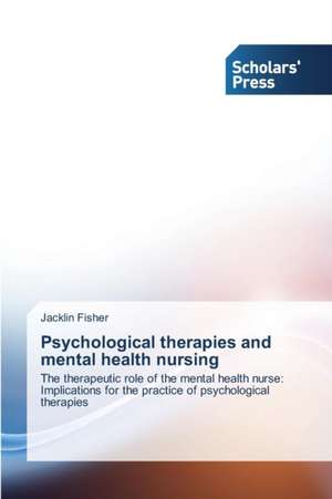 Psychological therapies and mental health nursing