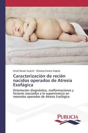 Caracterizacion de Recien Nacidos Operados de Atresia Esofagica