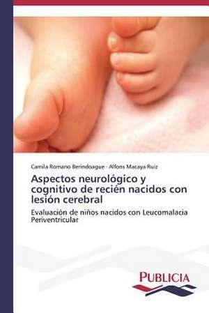 Aspectos Neurologico y Cognitivo de Recien Nacidos Con Lesion Cerebral
