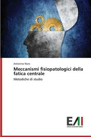 Meccanismi Fisiopatologici Della Fatica Centrale