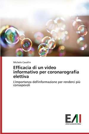 Efficacia Di Un Video Informativo Per Coronarografia Elettiva