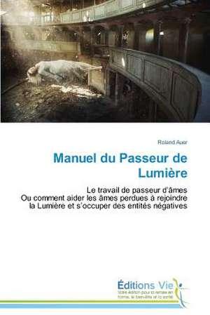 Manuel Du Passeur de Lumiere