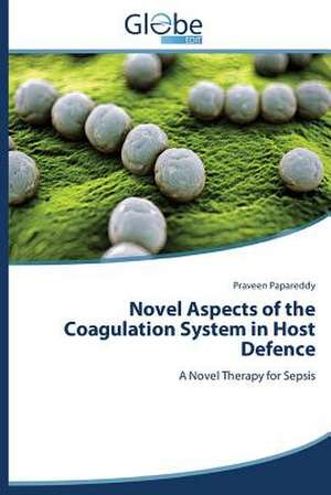 Novel Aspects of the Coagulation System in Host Defence