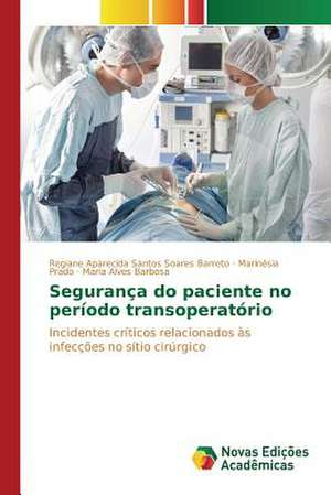 Seguranca Do Paciente No Periodo Transoperatorio