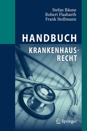 Handbuch Krankenhausrecht