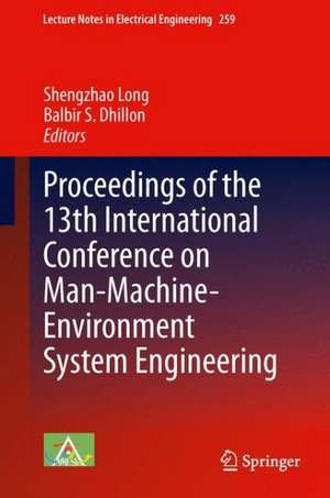 Proceedings of the 13th International Conference on Man-Machine-Environment System Engineering de Shengzhao Long