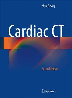 Cardiac CT de Marc Dewey