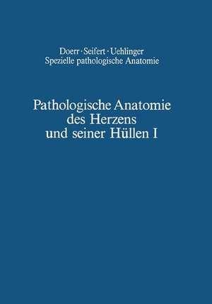 Pathologische Anatomie des Herzens und seiner Hüllen: Orthische Prämissen · Angeborene Herzfehler de B. Chuaqui