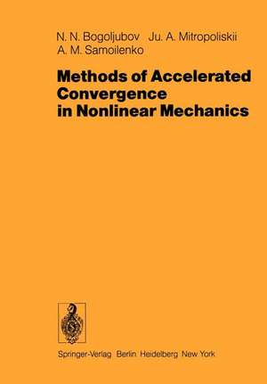 Methods of Accelerated Convergence in Nonlinear Mechanics de V. Kumar
