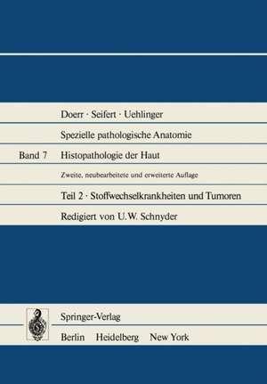 Histopathologie der Haut: Stoffwechselkrankheiten und Tumoren de T. Hardmeier