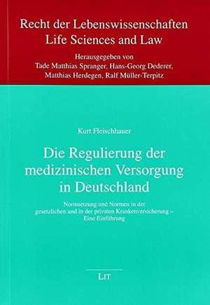 Die Regulierung der medizinischen Versorgung in Deutschland