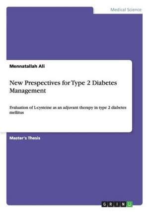 New Prespectives for Type 2 Diabetes Management