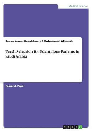 Teeth Selection for Edentulous Patients in Saudi Arabia