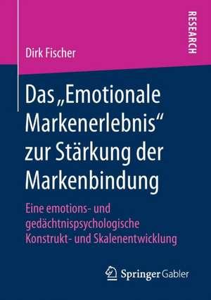 """Das """"Emotionale Markenerlebnis"""" zur Staerkung der Markenbindung"""