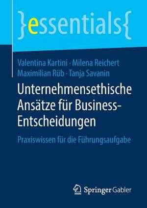 Unternehmensethische Ansaetze fuer Business-Entscheidungen