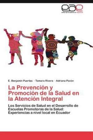 La Prevencion y Promocion de La Salud En La Atencion Integral