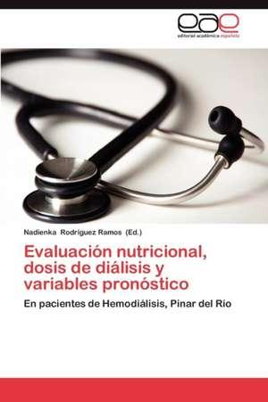 Evaluacion Nutricional, Dosis de Dialisis y Variables Pronostico