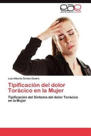 Tipificacion del Dolor Toracico En La Mujer