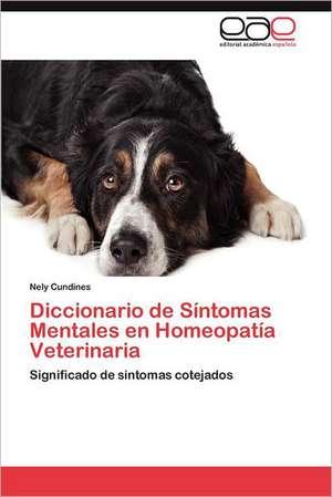 Diccionario de Sintomas Mentales En Homeopatia Veterinaria