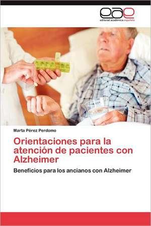 Orientaciones Para La Atencion de Pacientes Con Alzheimer
