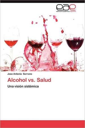 Alcohol vs. Salud