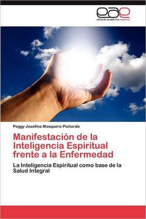 Manifestacion de La Inteligencia Espiritual Frente a la Enfermedad