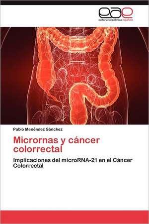 Micrornas y Cancer Colorrectal