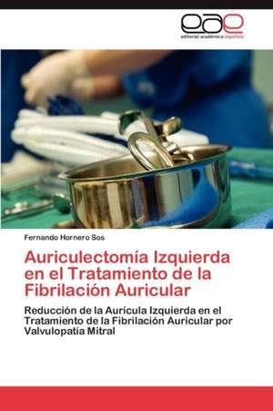 Auriculectomia Izquierda En El Tratamiento de La Fibrilacion Auricular