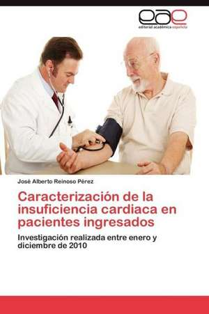 Caracterizacion de La Insuficiencia Cardiaca En Pacientes Ingresados