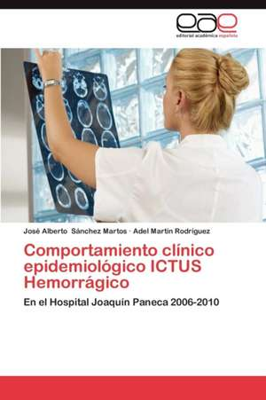 Comportamiento Clinico Epidemiologico Ictus Hemorragico