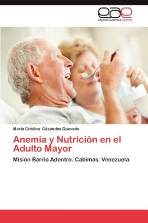 Anemia y Nutricion En El Adulto Mayor
