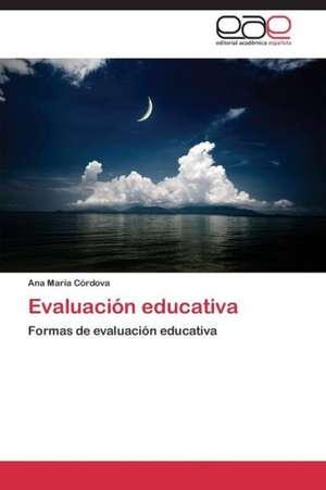 Evaluación educativa de Córdova Ana María