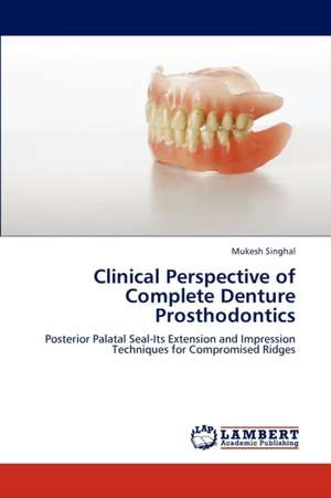 Clinical Perspective of Complete Denture Prosthodontics